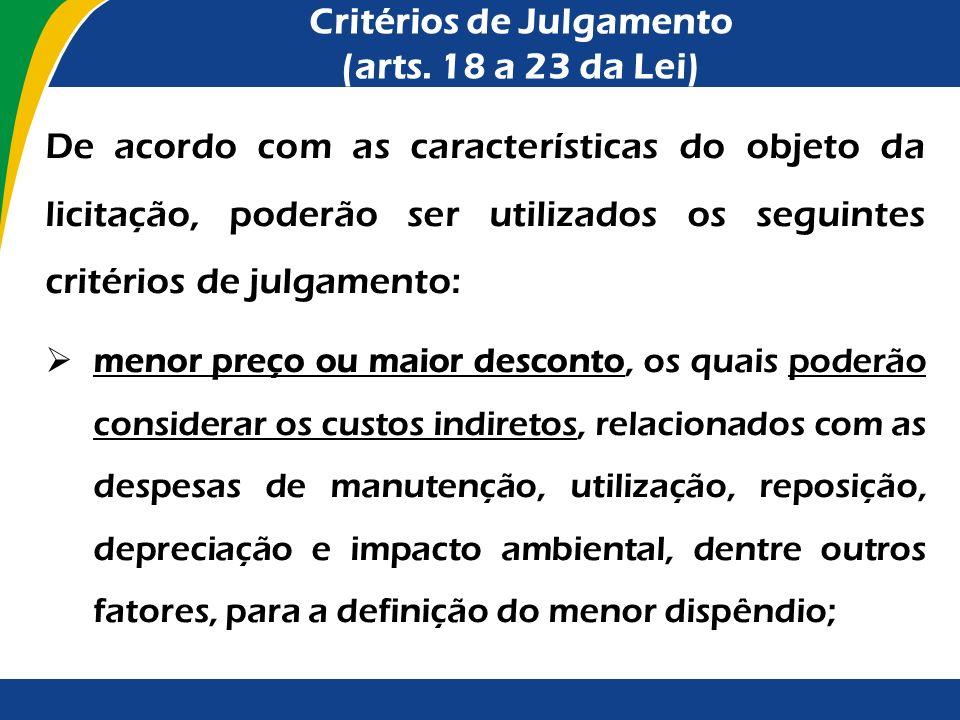 Critérios de Julgamento (arts. 18 a 23 da Lei)