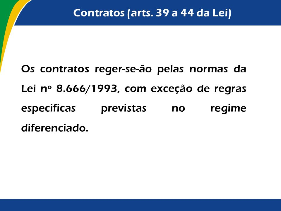 Contratos (arts. 39 a 44 da Lei)