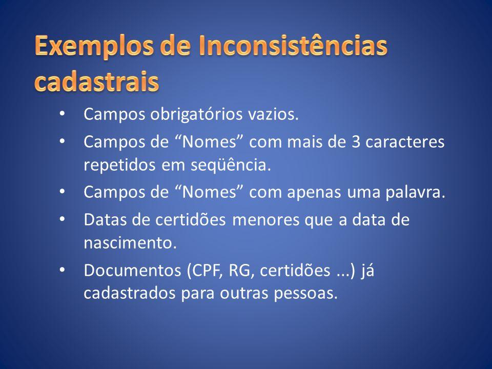 Exemplos de Inconsistências cadastrais