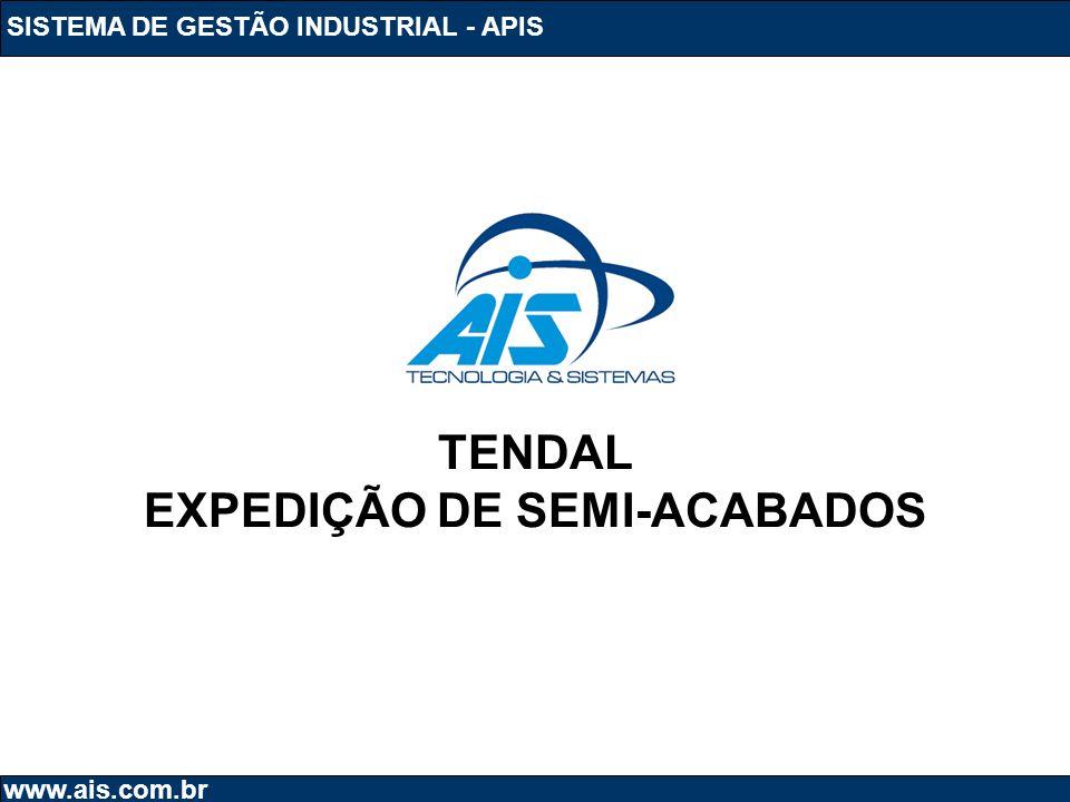 EXPEDIÇÃO DE SEMI-ACABADOS
