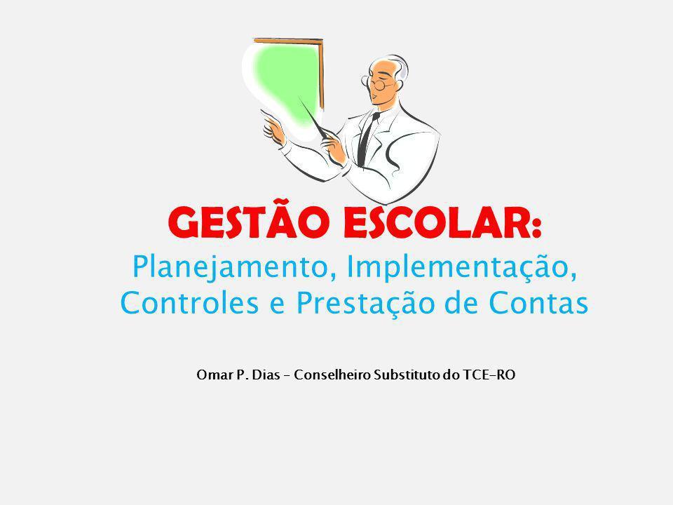 Omar P. Dias – Conselheiro Substituto do TCE-RO