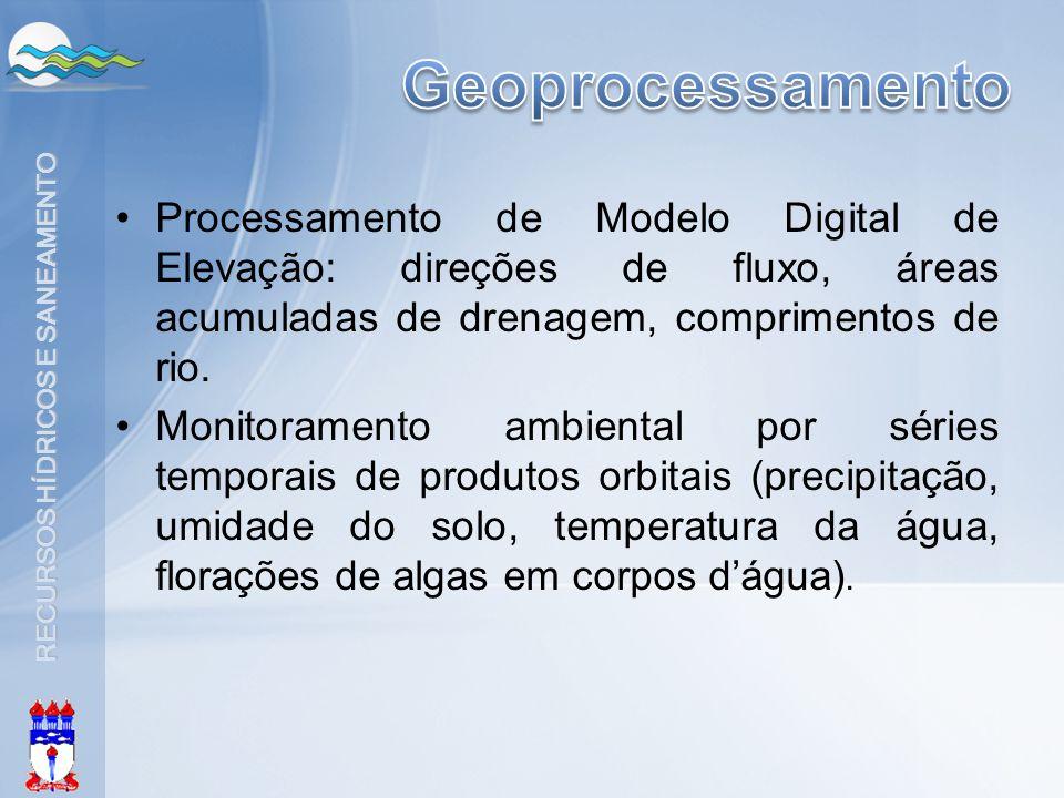 Geoprocessamento Processamento de Modelo Digital de Elevação: direções de fluxo, áreas acumuladas de drenagem, comprimentos de rio.