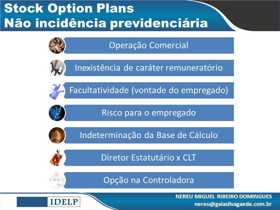 Stock Option Plans Não incidência previdenciária
