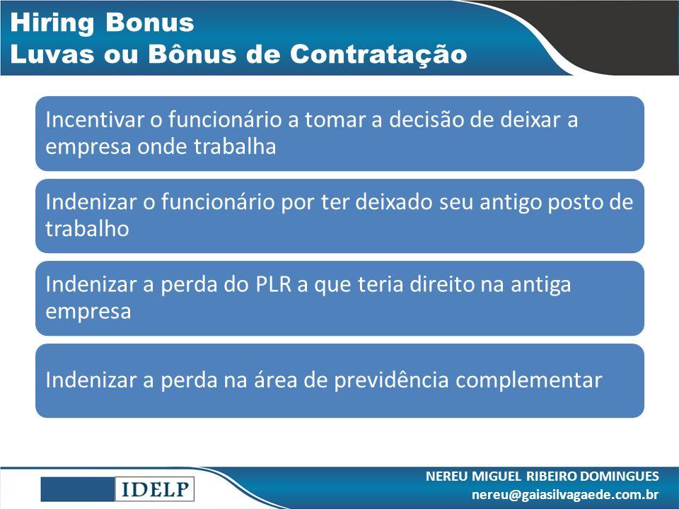 Hiring Bonus Luvas ou Bônus de Contratação