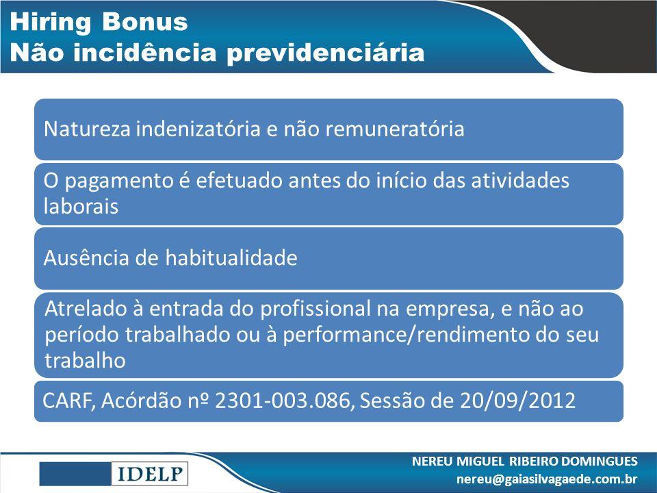 Hiring Bonus Não incidência previdenciária