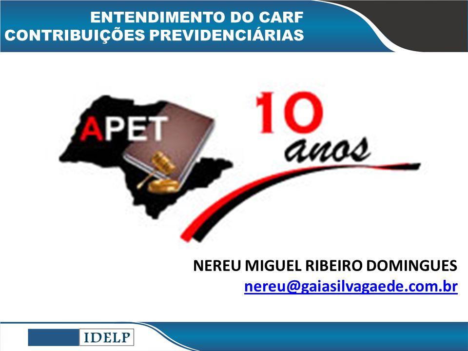 OBRIGADO! NEREU MIGUEL RIBEIRO DOMINGUES nereu@gaiasilvagaede.com.br
