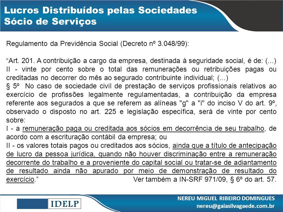 Lucros Distribuídos pelas Sociedades Sócio de Serviços