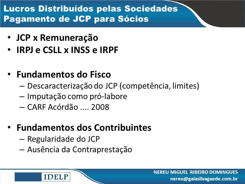 Lucros Distribuídos pelas Sociedades Pagamento de JCP para Sócios