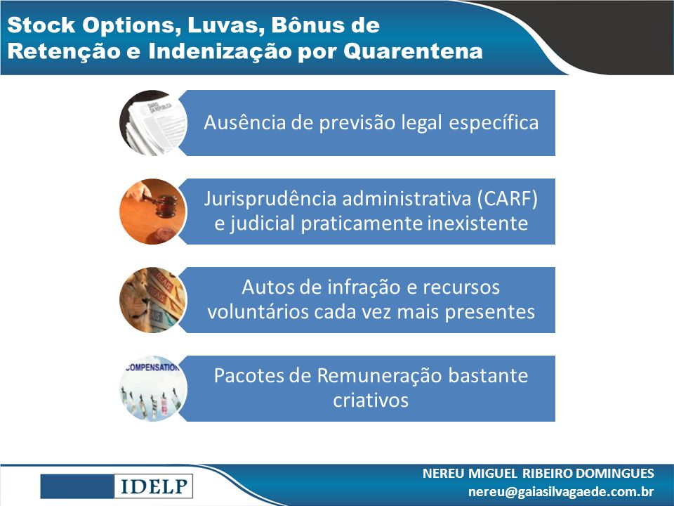Stock Options, Luvas, Bônus de Retenção e Indenização por Quarentena