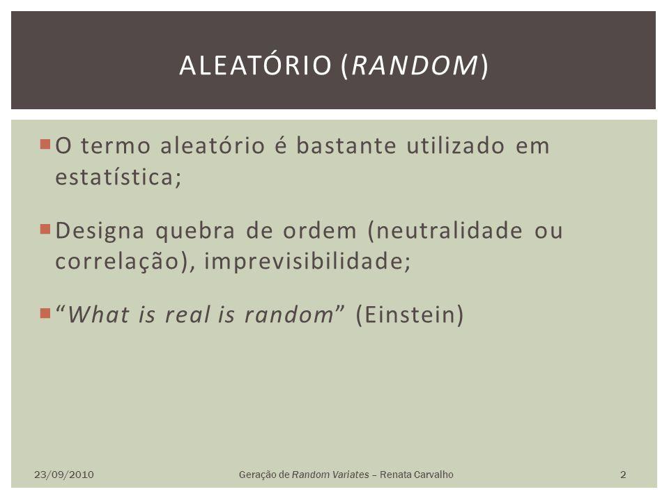 Geração de Random Variates – Renata Carvalho