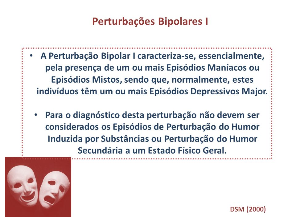 Perturbações Bipolares I