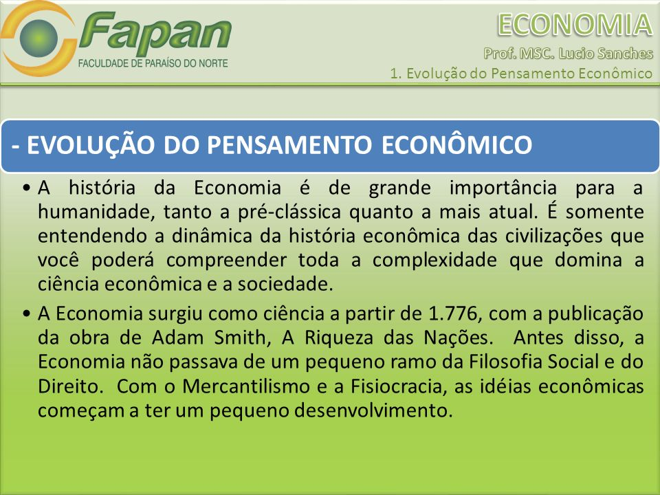 - EVOLUÇÃO DO PENSAMENTO ECONÔMICO