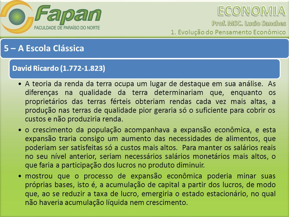 5 – A Escola Clássica David Ricardo (1.772-1.823)