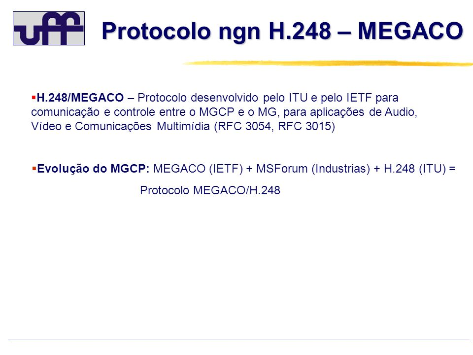 Protocolo ngn H.248 – MEGACO
