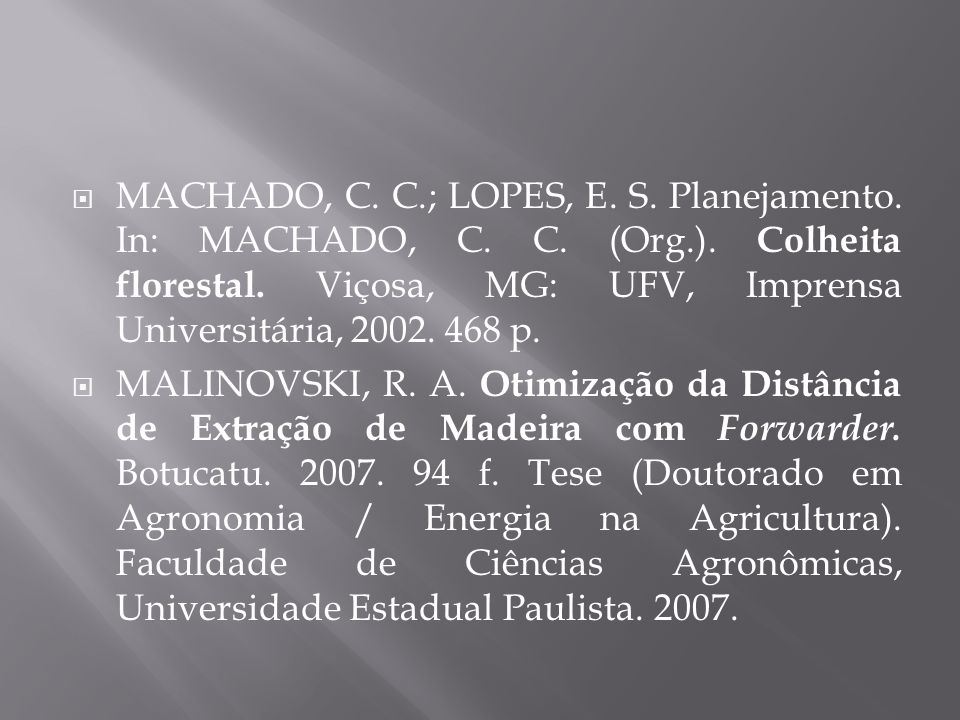 MACHADO, C. C. ; LOPES, E. S. Planejamento. In: MACHADO, C. C. (Org. )