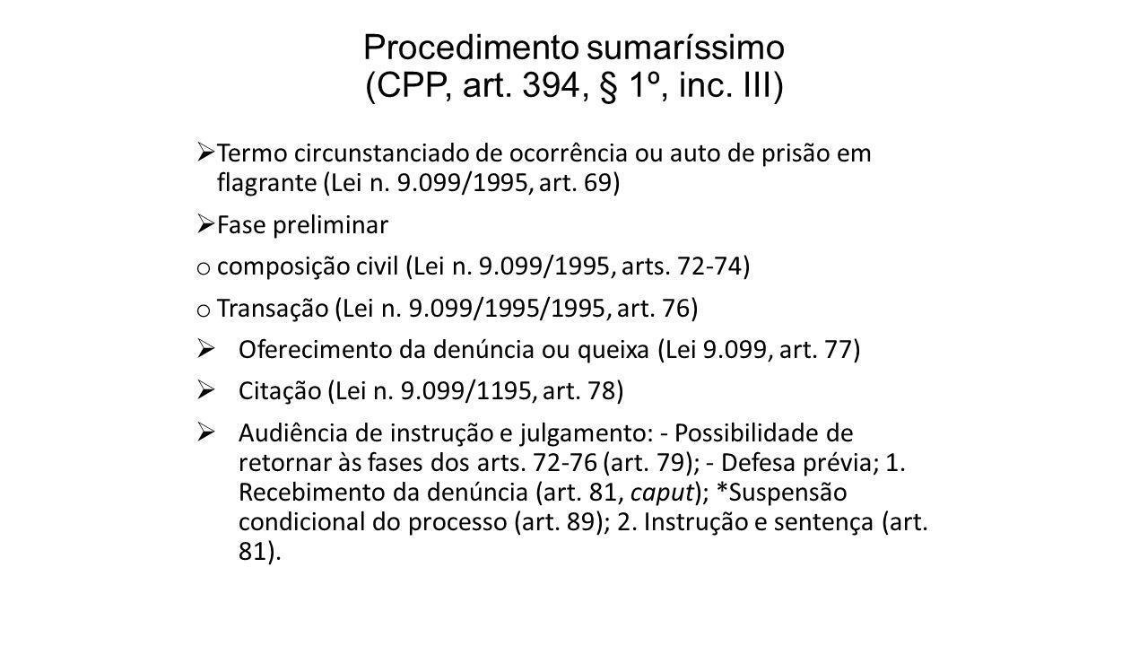 Procedimento sumaríssimo (CPP, art. 394, § 1º, inc. III)