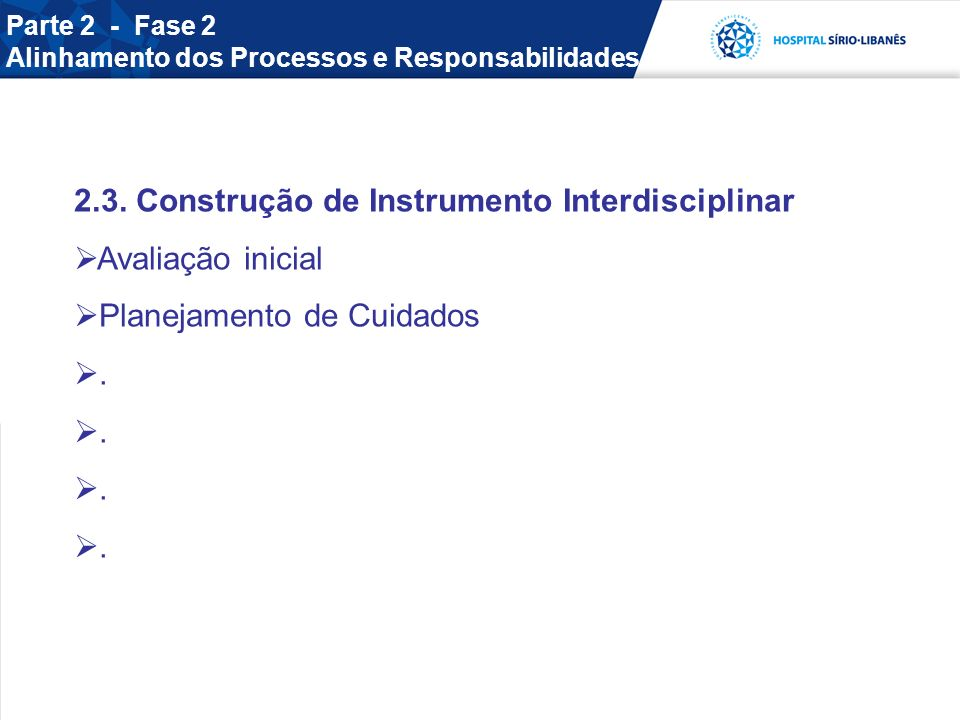 2.3. Construção de Instrumento Interdisciplinar Avaliação inicial