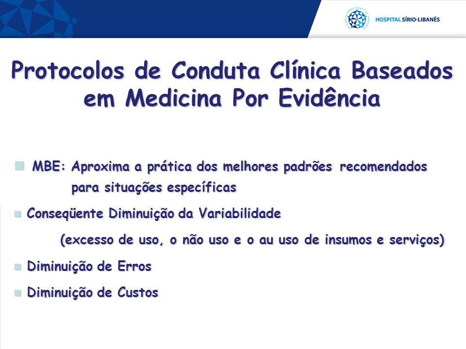 Protocolos de Conduta Clínica Baseados em Medicina Por Evidência