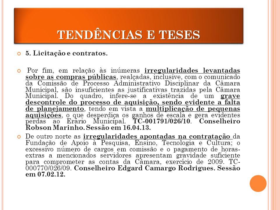 TENDÊNCIAS E TESES TENDÊNCIAS E TESES 5. Licitação e contratos.