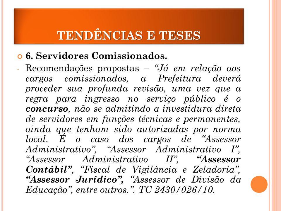 TENDÊNCIAS E TESES 6. Servidores Comissionados.