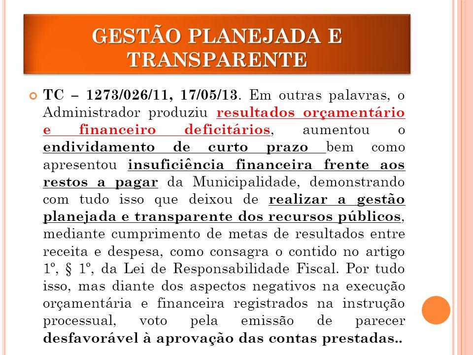 GESTÃO PLANEJADA E TRANSPARENTE