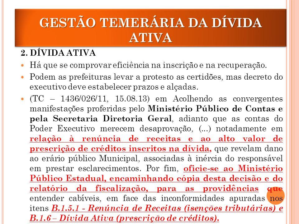 GESTÃO TEMERÁRIA DA DÍVIDA ATIVA