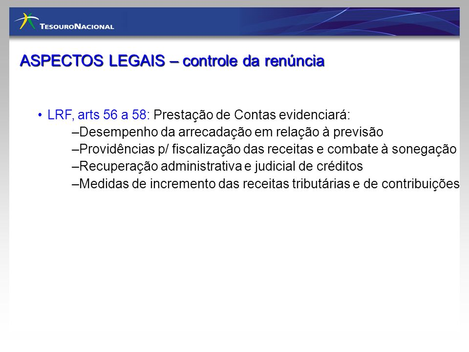 ASPECTOS LEGAIS – controle da renúncia