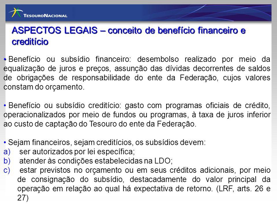 ASPECTOS LEGAIS – conceito de benefício financeiro e creditício