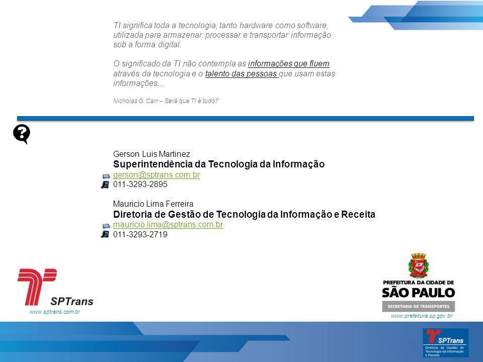 Superintendência da Tecnologia da Informação