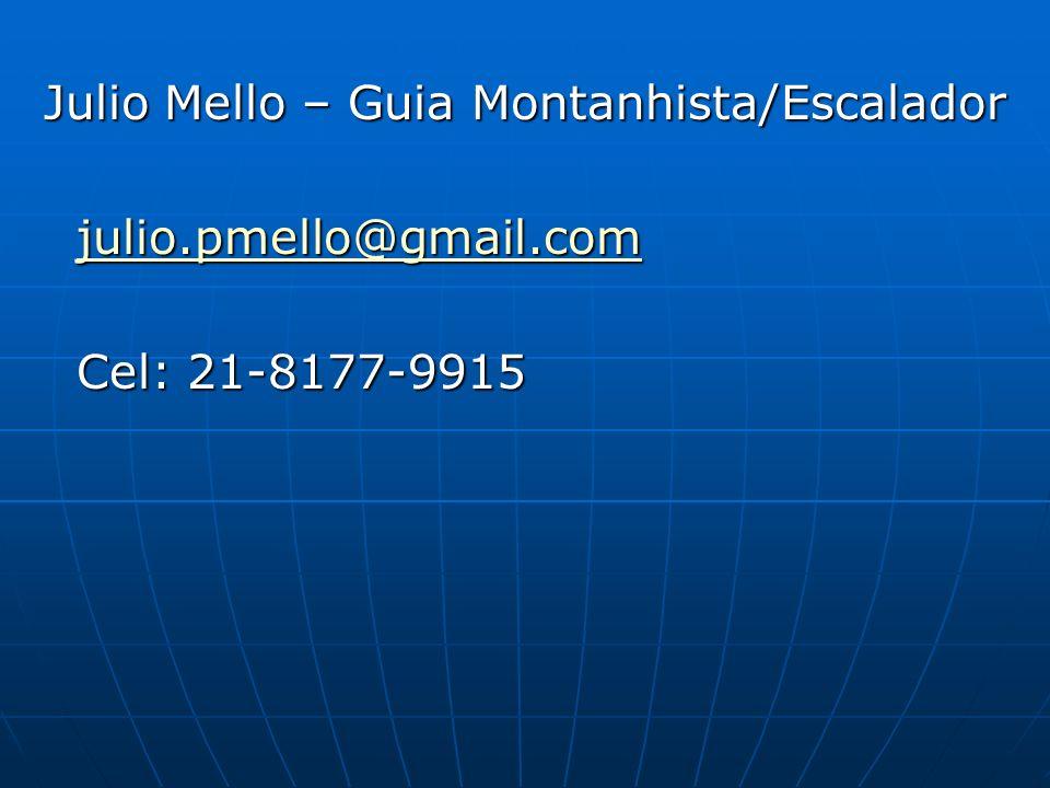 Julio Mello – Guia Montanhista/Escalador