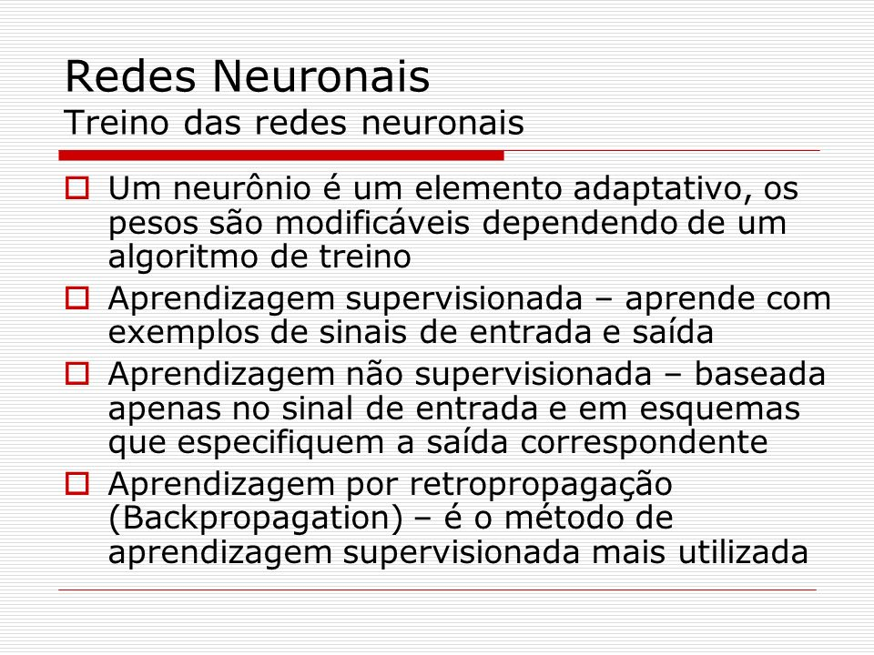 Redes Neuronais Treino das redes neuronais