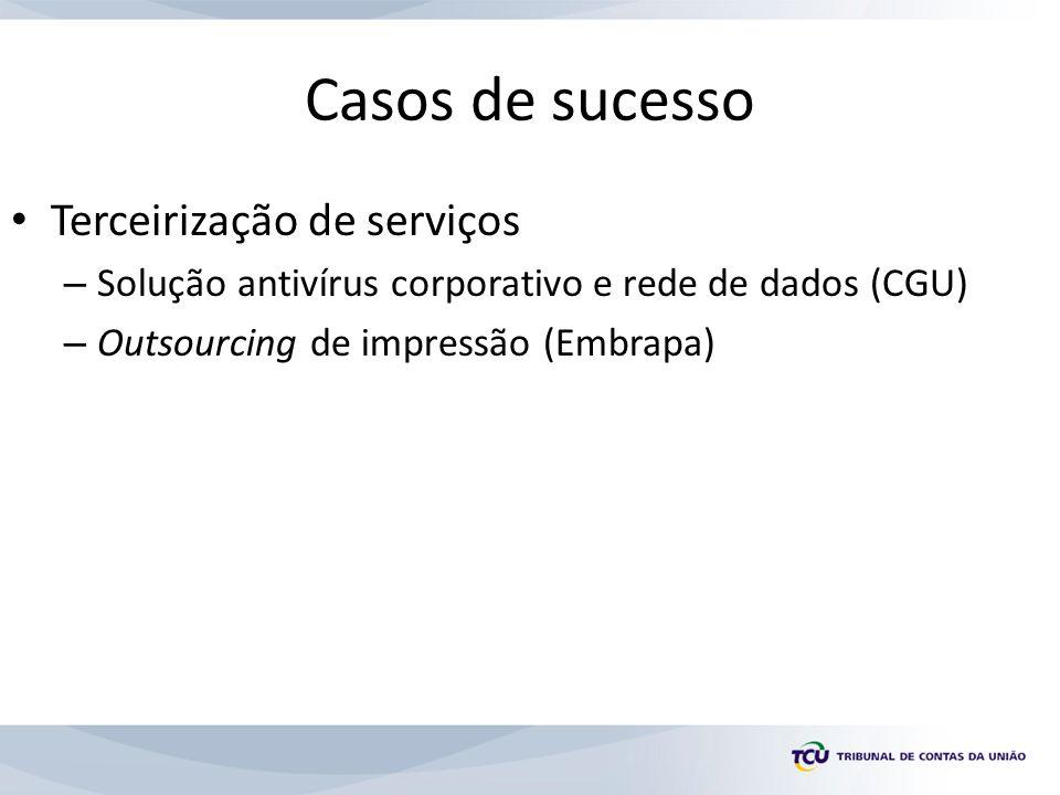 Casos de sucesso Terceirização de serviços
