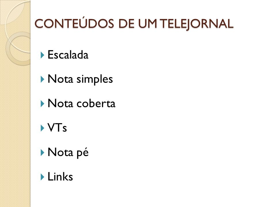 CONTEÚDOS DE UM TELEJORNAL