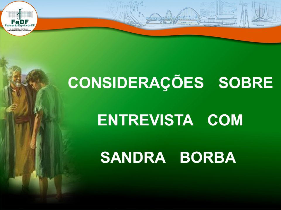 CONSIDERAÇÕES SOBRE ENTREVISTA COM