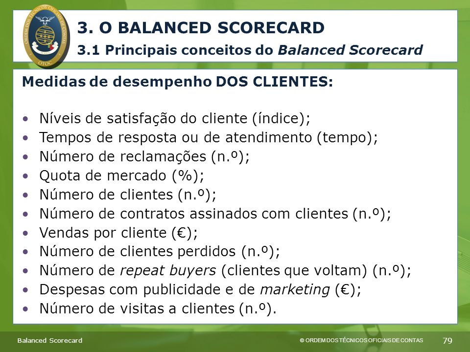3. O BALANCED SCORECARD 3.1 Principais conceitos do Balanced Scorecard