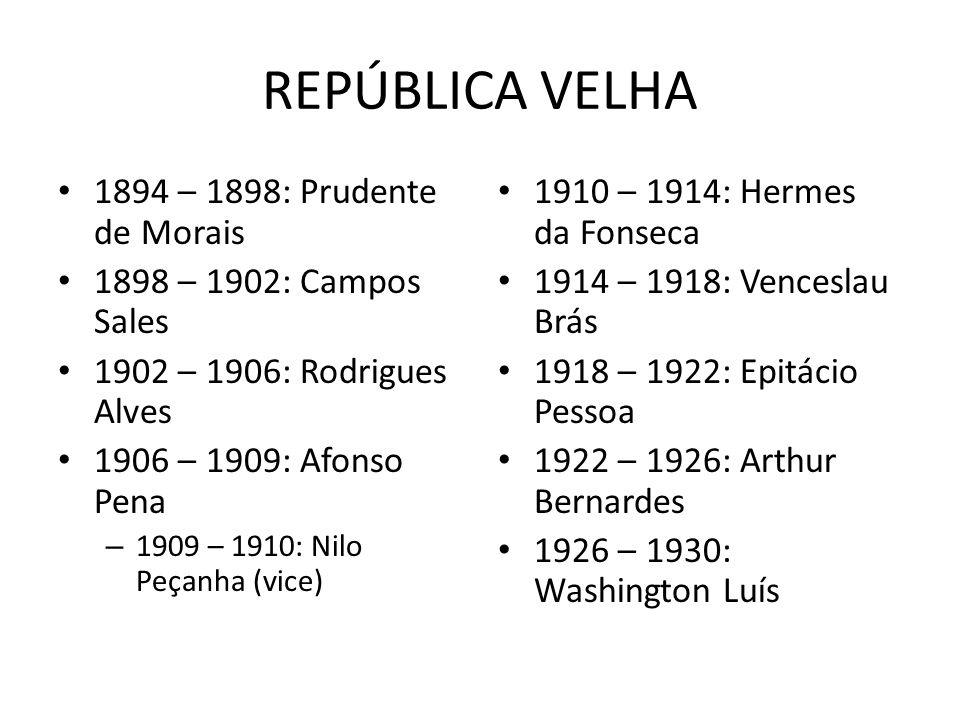 REPÚBLICA VELHA 1894 – 1898: Prudente de Morais