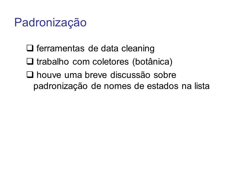 Padronização ferramentas de data cleaning