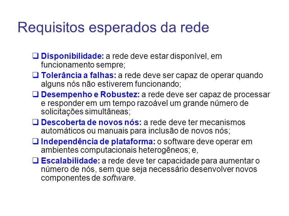 Requisitos esperados da rede