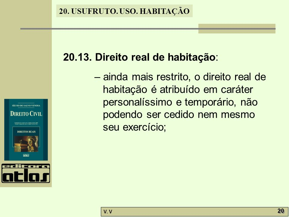 20.13. Direito real de habitação: