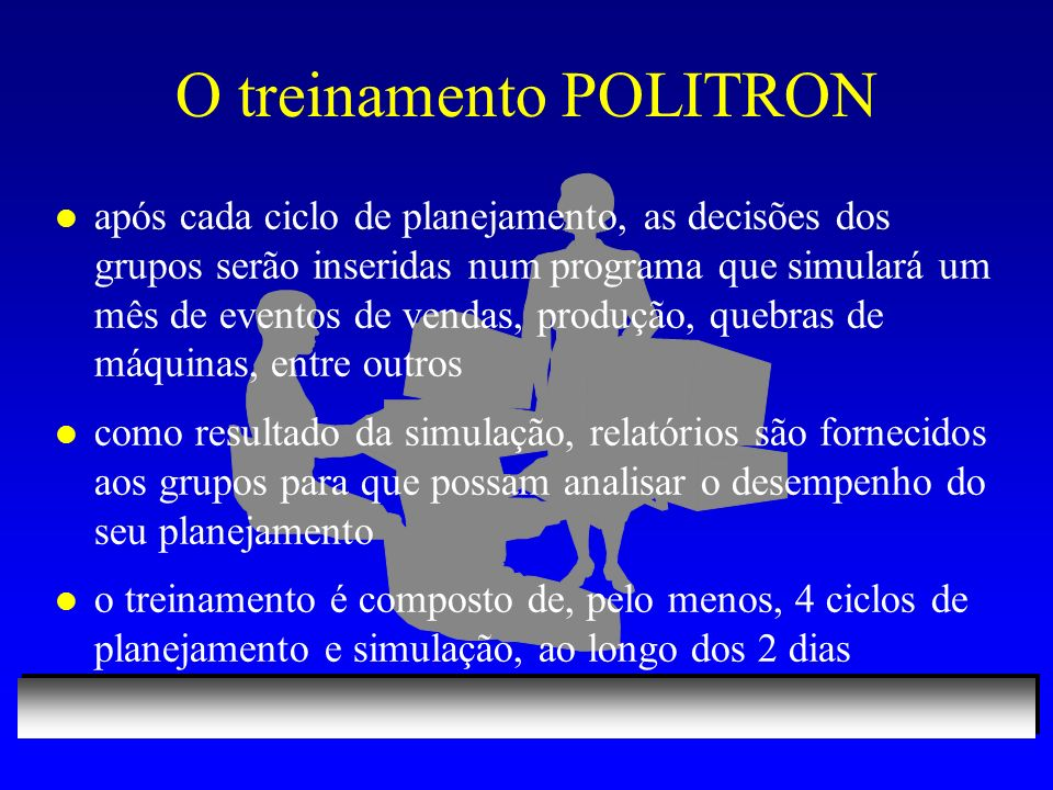 O treinamento POLITRON