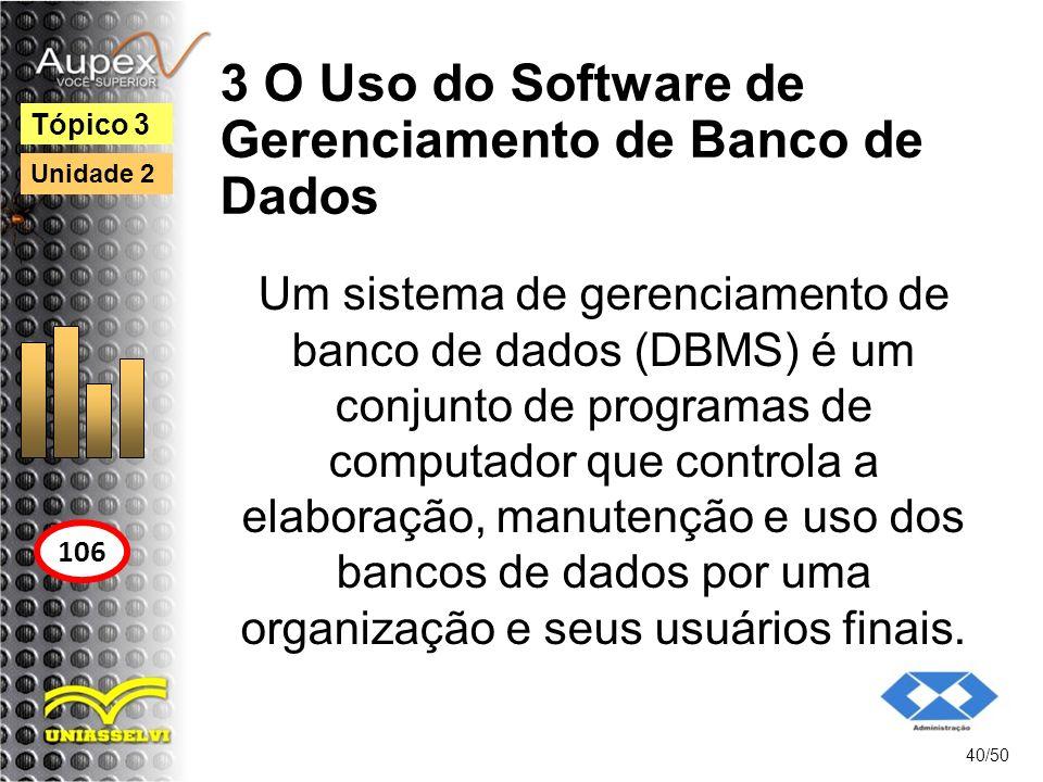3 O Uso do Software de Gerenciamento de Banco de Dados