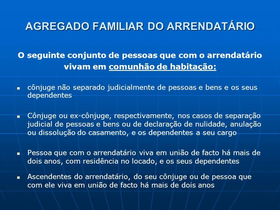 AGREGADO FAMILIAR DO ARRENDATÁRIO