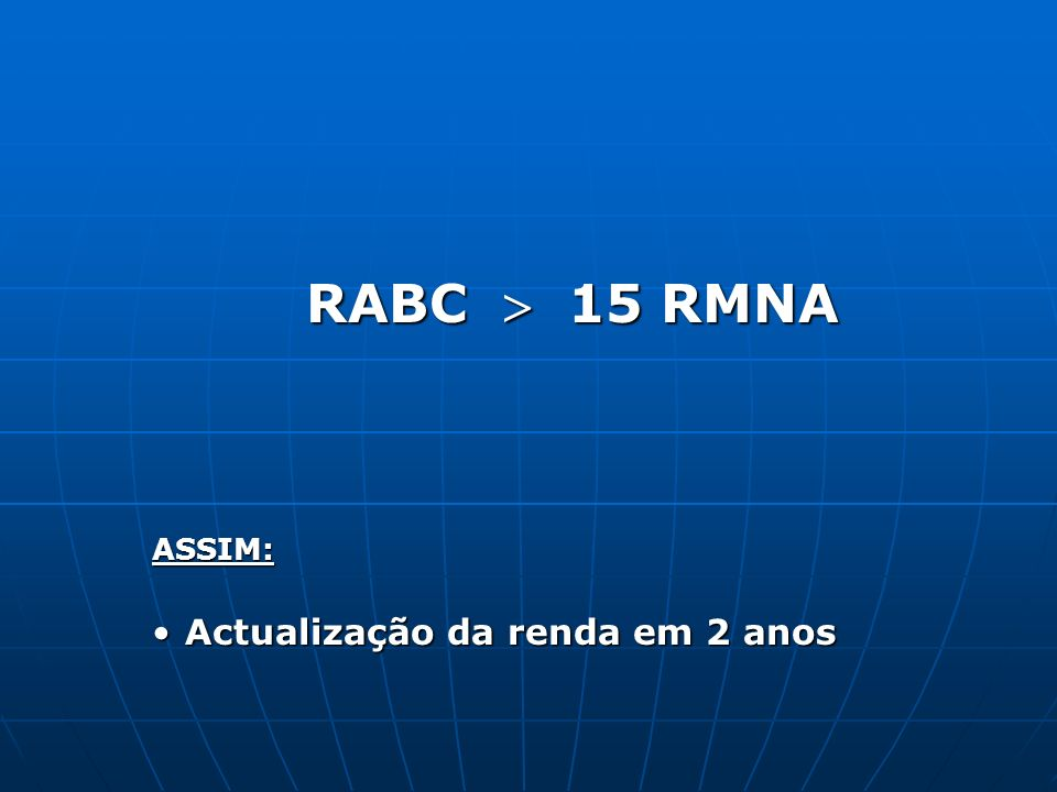 RABC  15 RMNA ASSIM: Actualização da renda em 2 anos