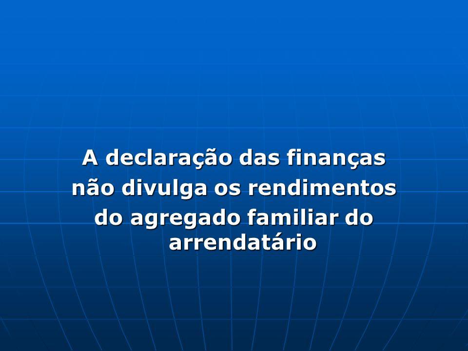A declaração das finanças não divulga os rendimentos