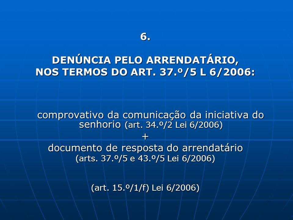 DENÚNCIA PELO ARRENDATÁRIO,
