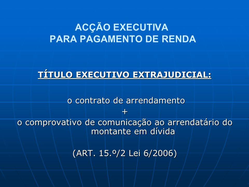 ACÇÃO EXECUTIVA PARA PAGAMENTO DE RENDA
