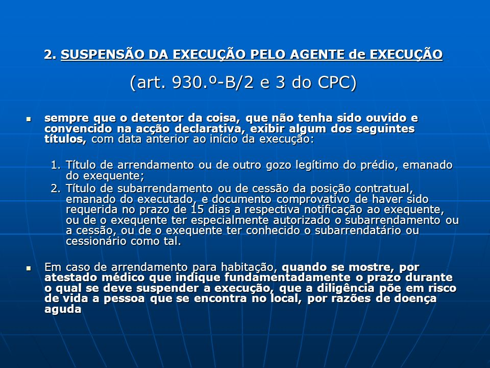 2. SUSPENSÃO DA EXECUÇÃO PELO AGENTE de EXECUÇÃO