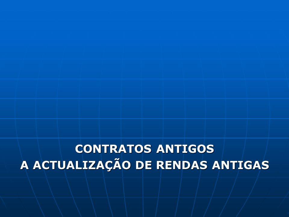 A ACTUALIZAÇÃO DE RENDAS ANTIGAS