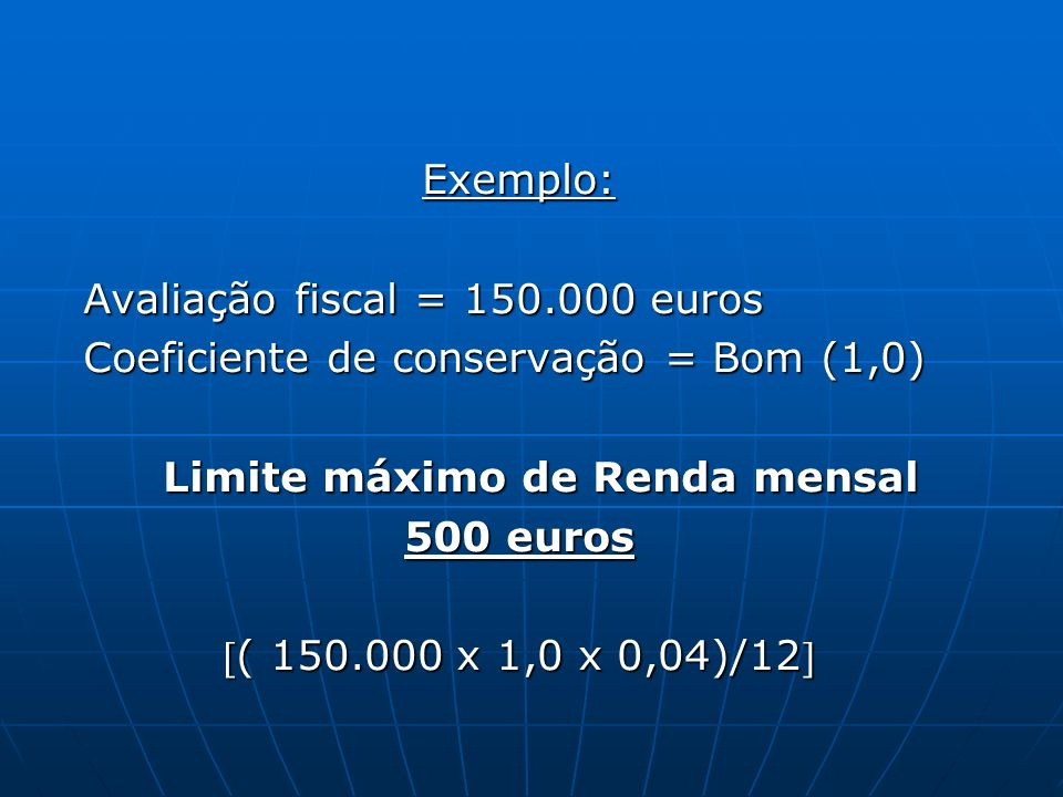 Limite máximo de Renda mensal