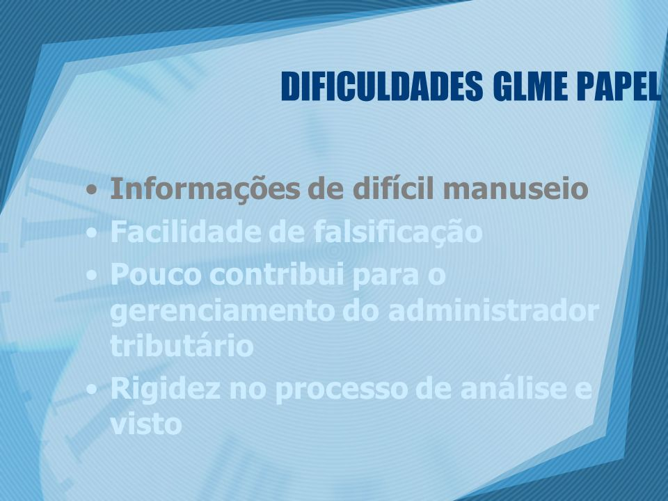 DIFICULDADES GLME PAPEL